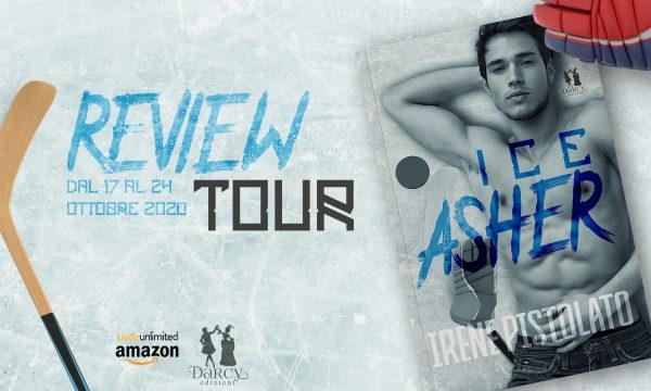 """Review Party: """"Ice – Asher"""" di Irene Pistolato, edito Darcy Edizioni"""
