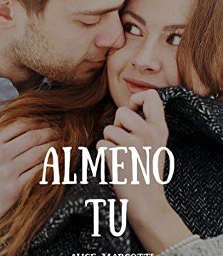 """Recensione: """"Almeno tu"""" di Alice Marcotti"""