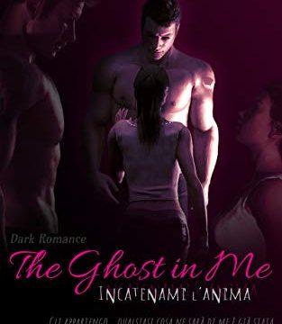 """Recensione: """"The Ghost in Me: Incatenami l'Anima"""" di Alysha J. Black"""