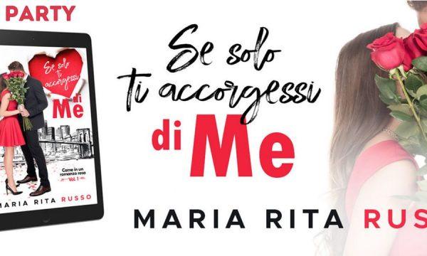 """Review Tour: """"Se solo ti accorgessi di me"""" di Maria Rita Russo"""