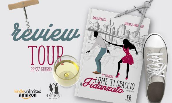 """Review Tour: """"Come ti spaccio il fidanzato"""" di Fabiana Andreozzi e Sara Pratesi, edito Darcy Edizioni."""