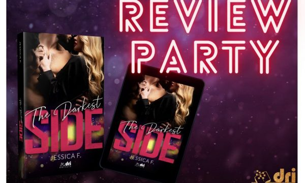 """Review Party: """"The Darkest Side"""" di Jessica F."""
