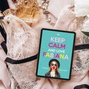 """Keep Calm and Love Fabiana"" di Vivien Walker"
