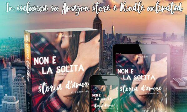 """""""Non è la solita storia d'amore (o forse si..)"""" di Roberta Longo"""