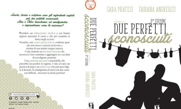 """Due perfetti sconosciuti"" di Fabiana Andreozzi e Sara Pratesi"